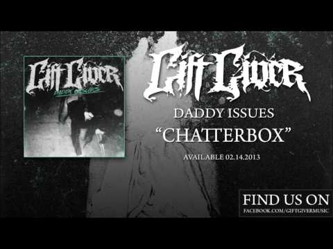 Gift Giver - Chatterbox