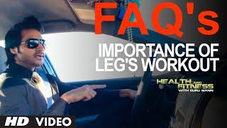 Importance of LEGS WORKOUT? | Guru Mann | Health And Fitness