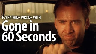 Everything Wrong With Gone In 60 Seconds