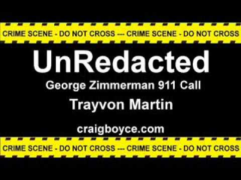 George Zimmerman 911 call about Trayvon Martin UnRedacted