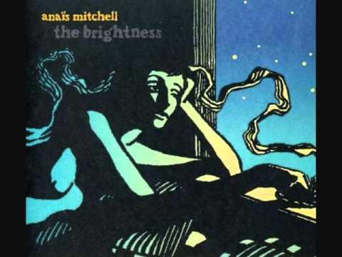 Anais Mitchell - Changer