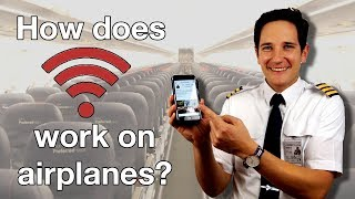 HOW does WIFI WORK on AIRPLANES? Explained by CAPTAIN JOE