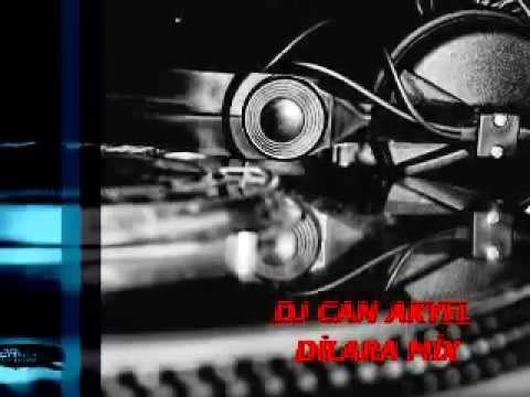 DİLARA MİX ( DJ CAN AKYEL )