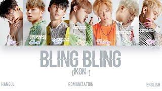 [HAN|ROM|ENG] iKON - BLING BLING (Color Coded Lyrics)