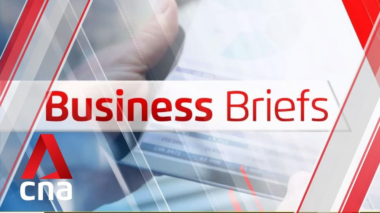 Singapore Tonight:  Business news in brief May 23