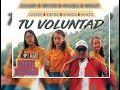 Tu Voluntad   Moralito X Celyneth X Georgina X Geosany (VIDEO OFICIAL)