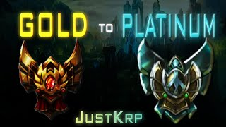 League of Legends * My Journey From Gold To Platinum *