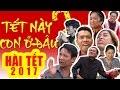 Hài Tết 2017 Mới Nhất | Tết Này Con ở Đâu | Phim Hài Chiến Thắng, Quang Tèo thumbnail