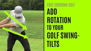 GOLF: Add Rotation To Your Golf Swing - Tilts