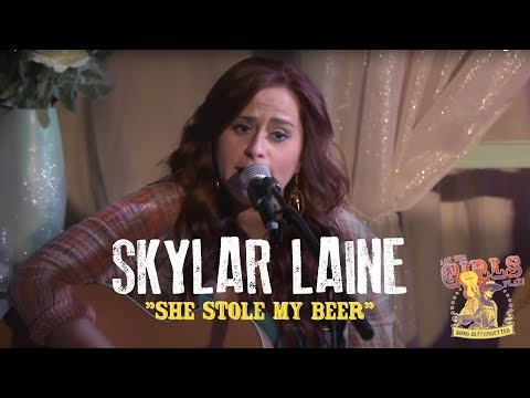 Skylar Laine - She Stole My Beer