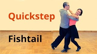 How to Dance Fishtail in Quickstep? / Ballroom Dance