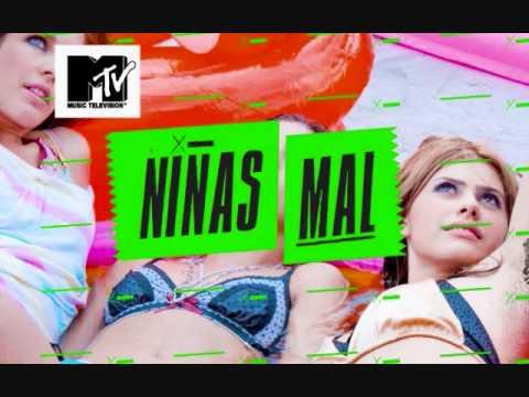 """NIÑAS MAL """"MTV"""" canciones .NO NO NO - PAMBO."""