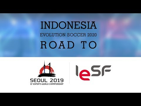 PES:ROAD to iesf SEOUL 2019 -11th Esports World Championship