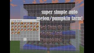 How to make a super simple auto melon/pumpkin farm!