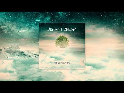 Distant Dream - Your Own Story [Full Album]
