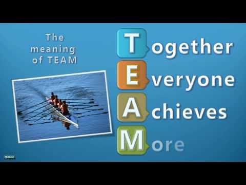 The meaning of TEAM. Together Everyone Achieves More !