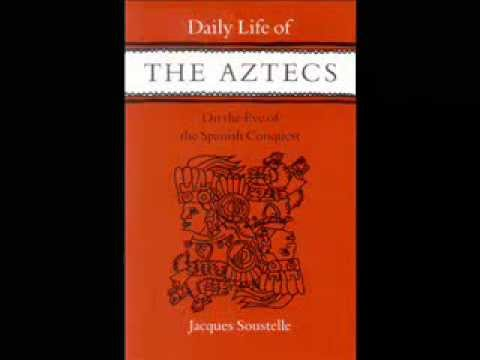 Daily Life Of The Aztecs by Jacques Soustelle - Chapter 7