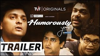 TVF's Humorously Yours | Official Trailer | Full Season now streaming only on TVFPlay (App/Website)