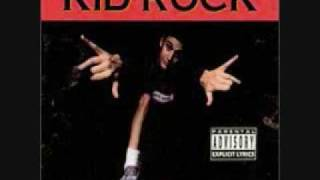 Watch Kid Rock Rollin