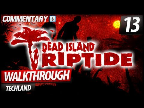 Dead Island Riptide Walkthrough Let's Play - CHAPTER 3 | Alternative Medicine #1