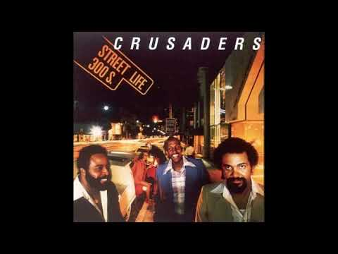 The Crusaders - Street Life feat. Randy Crawford