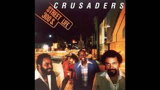 The Crusaders Street Life Feat Randy Crawford