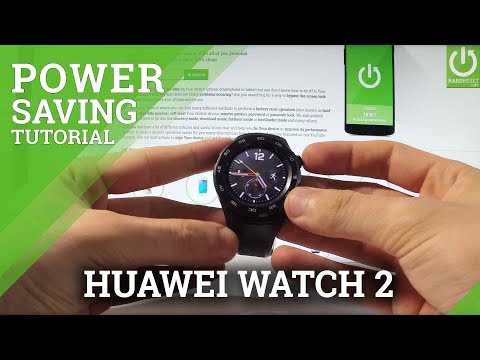 Battery Saver in HUAWEI WATCH 2 - Save Power in HUAWEI Smartwatch