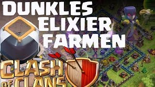 Clash of Clans || DUNKLES ELIXIER FARMEN - TIPPS & TRICKS [Deutsch/German HD]