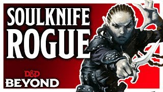 Psionic Rogue: Soulknife in D&D's Unearthed Arcana