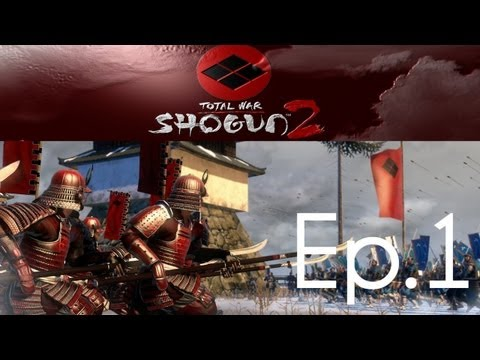 Let's Play: Shogun 2: Total War - Takeda - Ep.1