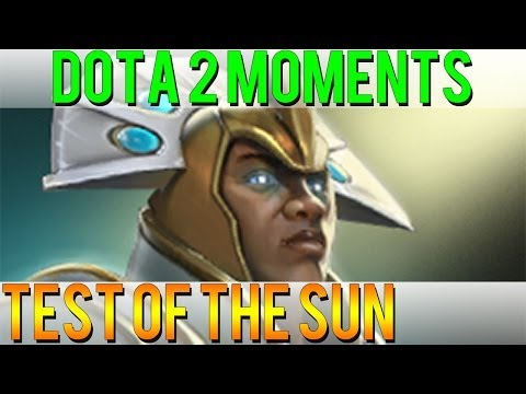 Dota 2 Moments - Test of the Sun
