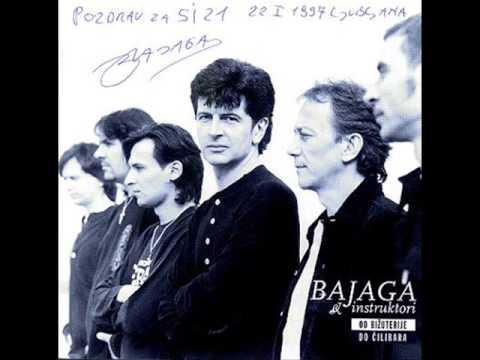 Bajaga - Moji Su Drugovi