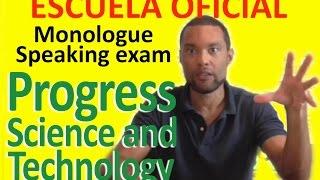 Sample B2 Speaking Test  5 PROGRESS AND SCIENCE