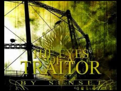 The Eyes of a Traitor- Disremembrance (lyrics)