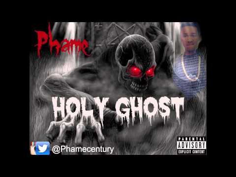 Phame - Holy Ghost (Montana Of 300 - Holy Ghost Remix)