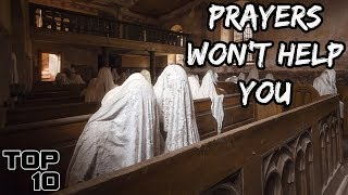 Top 10 Scary Churches Where Prayers Won't Help You - Part 2