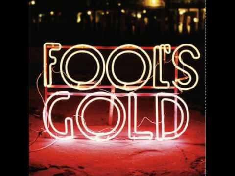 Fools Gold - Bark And Bite