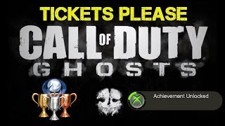 "CoD Ghosts ""Tickets Please"" Achievement / Trophy Guide 