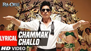 Lyrical Chammak Challo  Ra One  Shahrukh Khan  Kareena Kapoor