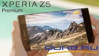 Обзор Sony Xperia Z5 Premium ◄ Quke.ru ►