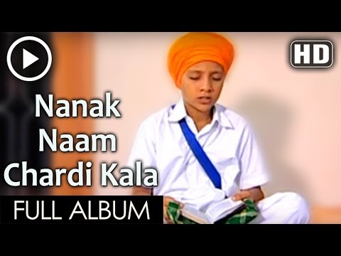 Nanak Naam Chardi Kala - Punjabi Devotional Gurbani Shabad Kirtan Compilation video