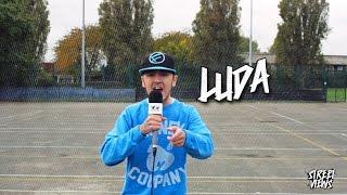 Luda - Street Views [EP.23]: Blast The Beat TV