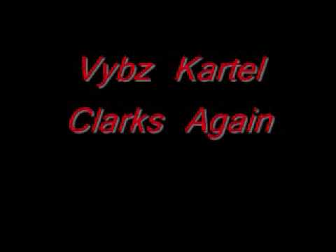 Vybz Kartel - Clarks Again video