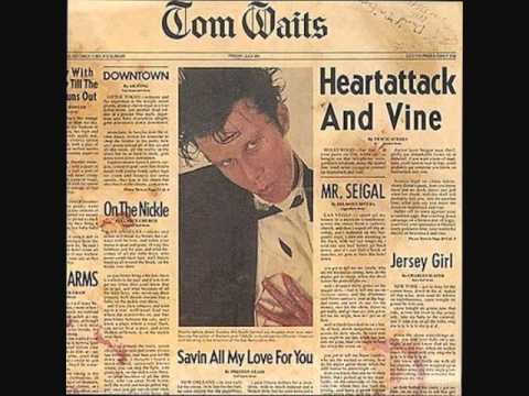 Tom Waits - Saving All my Love For You