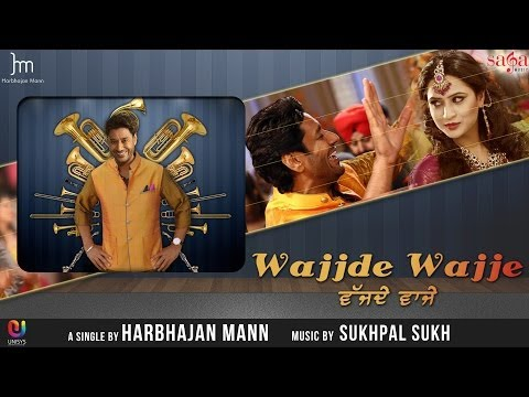 Harbhajan Mann New Song Wajjde Wajje - Official Full Hd Video | Latest Punjabi Songs Of 2014 video