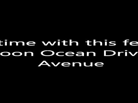 Les Anges de la téléréalité - Ocean Drive Avenue Paroles/Lyrics.