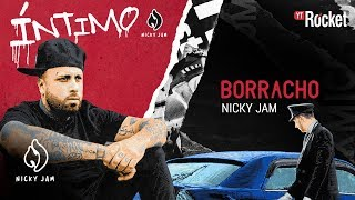 10. Borracho - Nicky Jam | Video Letra