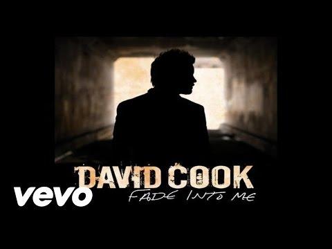 David Cook - Fade Into Me (Radio Edit)(Audio)