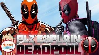 Plz Explain... Deadpool