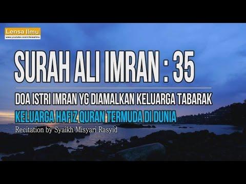 Doa memperoleh Anak yang Shalih | Ali Imran ayat 35